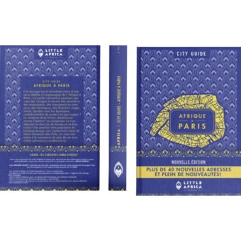 City Guide Afrique à Paris (Nouvelle Edition) - LITTLE AFRICA