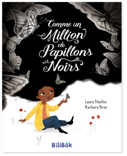 Comme un million de papillons noirs - Laura NSAFOU